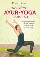 Das große Ayur-Yoga Praxisbuch   Remo Rittiner   yogaguide