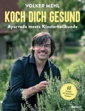 Ayurveda meets Klosterkräuter | Koch Dich gesund | yogaguide