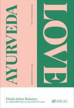 Ayurveda Love - Finde deine Balance | yoga guide