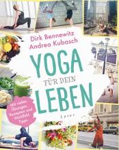 Yoga für dein Leben | Dirk Bennewitz Andrea Kubasch | yogaguide