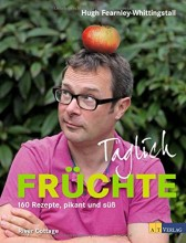 """Unter dem Motto """"Esst mehr Obst!"""" präsentiert der englische Spitzenkoch Hugh Fearnley-Whittingstall in seinem neuen Buch """"Täglich Früchte"""" 160 ausgefallene Rezepte die beweisen, dass Obst in der Küche eine wesentlich größere Rolle verdient hat."""