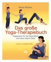 Yoga für Anfängerinnen und Anfänger | Yoga Guide | Das große Yoga-Therapiebuch von Remo Rittiner
