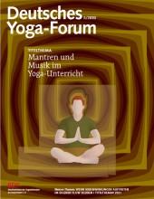Deutsches Yoga-Forum | Titelthema Mantren u Musik | yogaguide