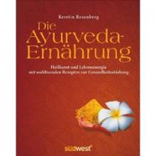 Yogabuch Ayurveda-Ernährung | Rezepte zur Gesundheitsstärkung von Kerstin Rosenberg  | Yoga Guide Buchbesprechung