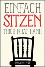 »Einfach Sitzen« Thich Nhat Hanh | yogaguide