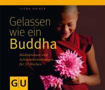 Mit Buddha durch das Jahr: Achtsam und gelassen bleiben, wach durchs Leben gehen und innerlich ganz bei sich sein. Jeder von uns kann das im Alltag verwirklichen. Buddhistische Übungen sind ein seit Jahrtausenden bewährter Weg dorthin.