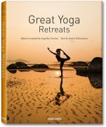 Yoga | Yoga an den schönsten Plätzen der Welt|Great Yoga Retreats ein neues Buch im Taschen Verlag