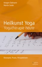 Yogabuch | Heilkunst Yoga – Yogatherapie heute | yogaguide