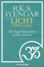 Yogabuch | Licht fürs Leben - Die Yoga-Vision eines großen Meisters | Yoga Guide