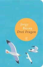 Jorge Bucay Drei Fragen Fischer Verlag   yogaguide