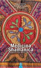 Medicina Shamanica - Schamanische Medizinlieder | Yoga Guide