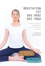 Meditiation ist das Herz des Yoga   Yoga Guide