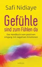 Buchtipp | Gefühle sind zum Fühlen da | Safi Nidiaye | yogaguide