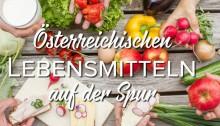 Wie Was Wo? Österreichischen Lebensmitteln auf der Spur