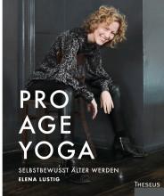 Pro Age Yoga - selbstbewusst älter werden   yogaguide