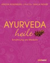 Buchtipp | Ayurveda heilt – Ernährung als Medizin | yogaguide