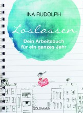 Loslassen | Arbeitsbuch von Ina Rudolph