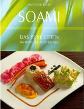 Yoga & Ernährung | SOAMI – DAS PURE LEBEN - Kochbuch von Hildegard Biller | Yoga Guide