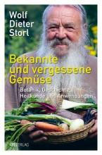 Bekannte und vergessene Gemüse von Wolf-Dieter Storl | yogaguide