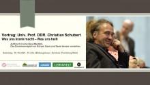 Vortrag DDr. Christian Schubert: Was uns krank macht - Was uns heilt