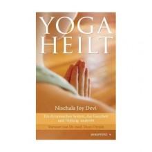 Wie Yoga unser Leben verändert | Yoga heilt | Yoga Guide | Yogabuch Tipp