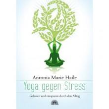 Yoga gegen Stress | Yogaguide