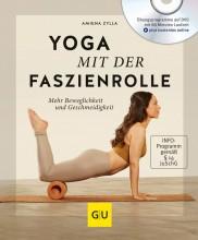 Yogabuch   Yoga mit der Faszienrolle   Amiena Zylla   yogaguide