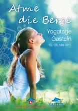 Atme die Berge – Yogatage Gastein 13. -  25. Mai 2015  | Yoga Guide