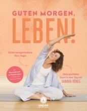 Guten Morgen Leben | Sandra König | yogaguide