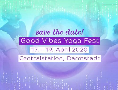 Good Vibes Yoga Fest Darmstadt 2020 | yogaguide